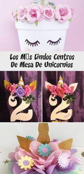 Los centros de mesa de unicornio más bellos – Partydekorationen – #beautiful #cent …   – Party Decorations