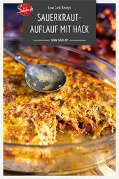 Sauerkrautauflauf mit Hackfleisch | salala.de – Low Carb leicht gemacht
