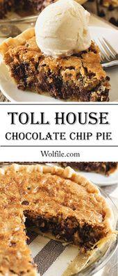 Toll House Schokoladenkuchen #Chococlate #Pie #Cake #Dessert