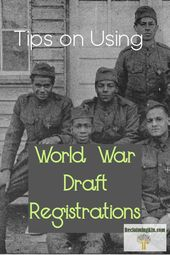 World Struggle Draft Registrations are a serious useful resource in our family tree; be taught extra …