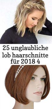 25 unglaubliche lob haarschnitte für 2018 4