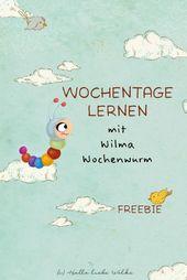 Lerne Wochentage mit Wilma Weekly Worm (Lernstory & Printable)   – luisa