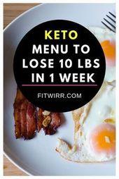 Menú de dieta cetogénica para perder 10 libras en 1 semana. #ketodietweightloss #loseweight …