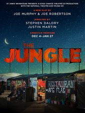 The Jungle St Ann S Warehouse Nyc With Images Theatre Poster National Theatre