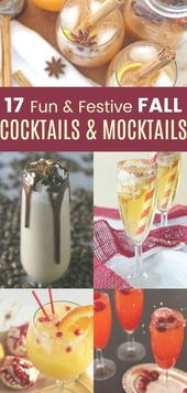 17 Fun and Festive Fall Cocktails and Mocktails – delicious drinks made with and…