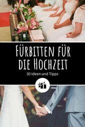 Fürbitten zur Hochzeit: 30 Ideen und Tipps