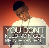 Lil Boosie Be Independent Quote Wandbild – street