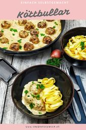 Köttbullar can be done quickly and easily at home. A dish, because …   – Rindfleisch Rezepte
