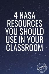 4 NASA Resources for the Classroom: For K-8 Science Teachers