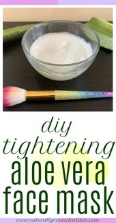 DIY Tightening Aloe Vera Face Mask