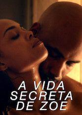 A Vida Secreta De Zoe Filmes