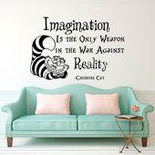Wand Aufkleber Alice im Wunderland Cheshire Cat Zitat Phantasie ist die einzige Waffe im Krieg gegen die Wirklichkeit Kinderzimmer Schlafzimmer Wand Dekor Q171