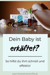 Baby ist erkältet? Meine ultimativen Tipps