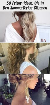 30 Hairstyle Ideas Shining In The Summer Vacation
