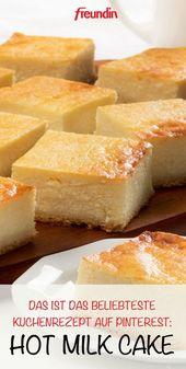 Bolo de Leite Quente: Esta é a receita de bolo mais popular no Pinterest   – Kuchen und Muffins