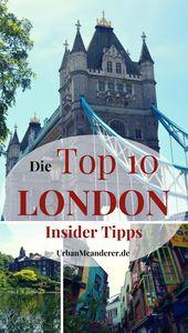 Die Top 10 London Insider Tipps abseits der Touristenpfade