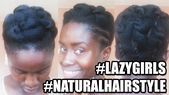 Lazy Girls Hairstyle For Short Natural Hair  YouTube