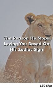 The Reason He Stops Loving You Based On His Zodiac Sign