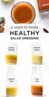 Healthy Salad Dressing: 4 Different Ways
