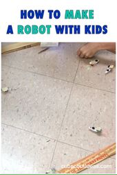 How to Make a Robot with Kids
