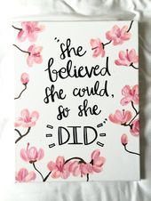 She believed she could, so she did, cherry blossom, pink flowers, hand lettered sign, canvas quotes, calligraphy sign, wall decor, girl room
