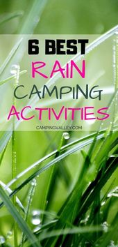 Clever Camping Activities In The Rain