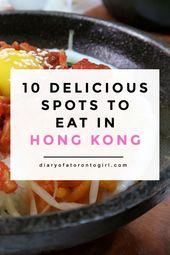 10 Scrumptious Spots to Eat in Hong Kong