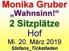 Lastminute Monika Gruber Wahnsinn 2 Tribunen Sitzplatze Mi 20 Marz 2019 In Hof Ostereich