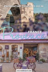Enchanting Things to do in Provence