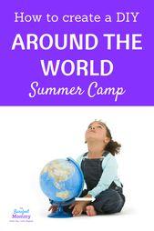 Around the World Summer Camp: Ideen zum Selbermachen – The Barefoot Mommy