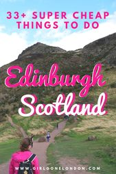 33+ Unbelievable Issues to Do in Edinburgh for Free