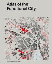 Atlas der funktionalen Stadt – Ciam 4 und vergleichende Stadtanalyse / Evelien v…