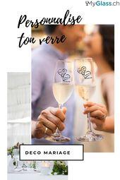 Personnalise ton verre pour ton mariage !