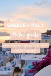 HONEYMOON Greece + Italy Journey Information