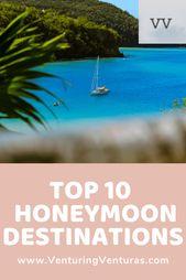 10 Finest Honeymoon Locations