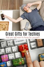 Gifts For Techies That You'll Want To Keep For Yourself!