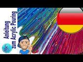 Acrylic Pouring Anleitung für Anfänger, was braucht man, wie geht es – deutsch/german tutorial – YouTube