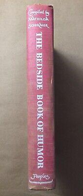 The Bedside Book Of Humor By Mathilda Schirmer 1948 1st Peoples Book Club Ed Ebay Book Club Humor Ebay