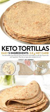 Les TORTILLAS LOW CARB sont des céto avec 3,8 g de glucides nets. Un 5 ingrédients faciles re …