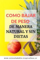 Como bajar de peso de manera natural y sin dieta