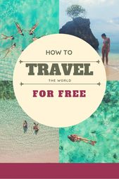 The best way to Journey the World for Free