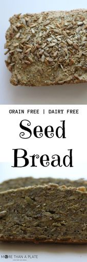 Recipe for a dense and filling grain free and dairy free seed bread. –
