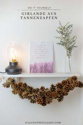 Photo of DIY Winterdekoration – machen Sie eine Girlande aus Tannenzapfen