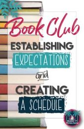 Classroom E book Golf equipment (Half 2): Establishing Expectations and Making a Schedule | Studying and Writing Haven