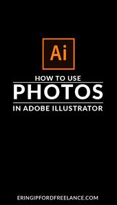 Illustrator Shortcuts  Adobe Illustrator Tutorial: Once you know how to properly place, crop and edit p...