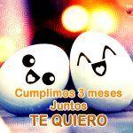 Celebrando Tus 3 Meses De Vida Feliz 3 Meses Amor Feliz Mes Meses De Novios Frases