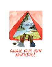 Create Your Own Adventure Watercolor Art Print, Tent Camping, Mountain Lake, Wall Art, Wedding Gift