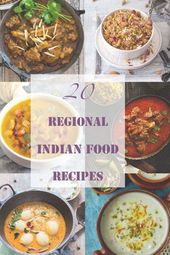 We have got for you 20 best regional Indian food recipes from different parts of…