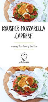 """Mozzarella crujiente """"Caprese""""   – Rezepte für gesundes & deftiges Essen"""