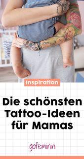 Für immer im Herzen: die schönsten Tattoo-Ideen für Mütter   – Tattoo Motive // Tattoo Vorlagen // Inspiration